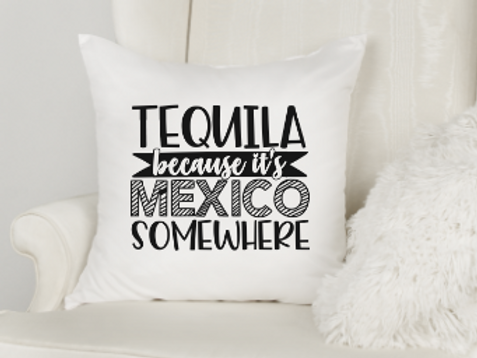 It's Mexico Somewhere Pillow