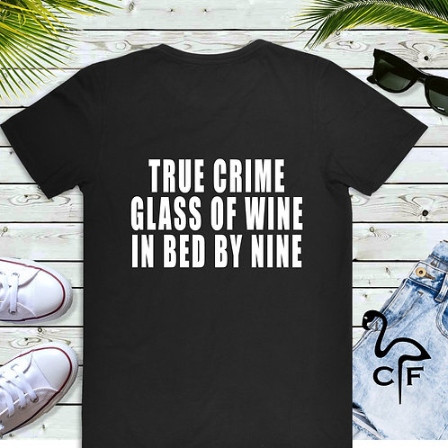 True Crime Glass Wine Bed By Nine