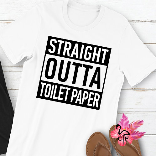 Straight Outa Toilet Paper