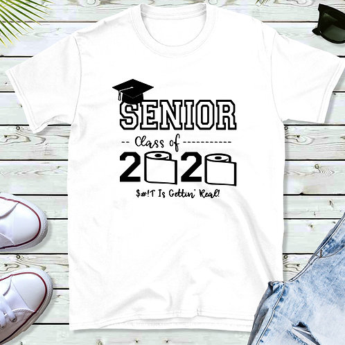 Senior 2020 TP Shit Gettin'Real