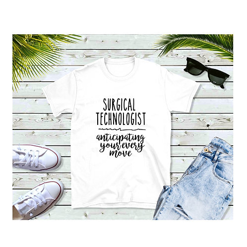 Surgical Tech - Anticipating Shirt