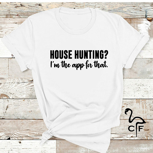 House Hunting? I'm the app for that