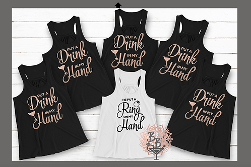 Put a Drink in my hand, Put a Ring on my hand Shirt or Tank