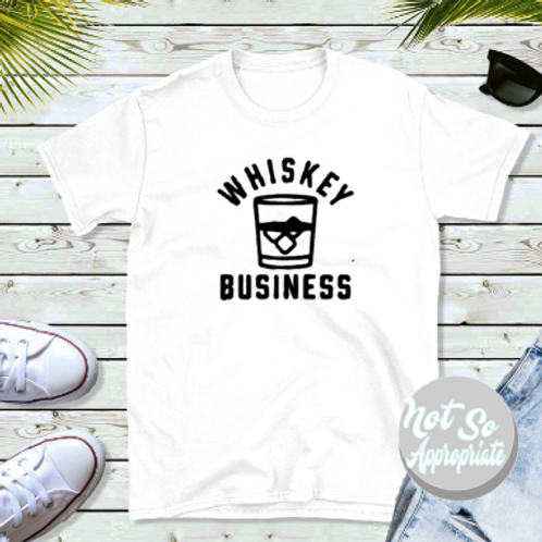Whiskey Business Shirt