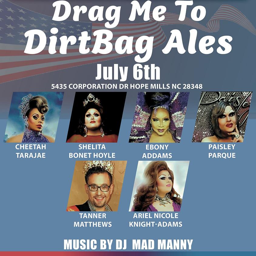 Drag Me To DirtBag Ales