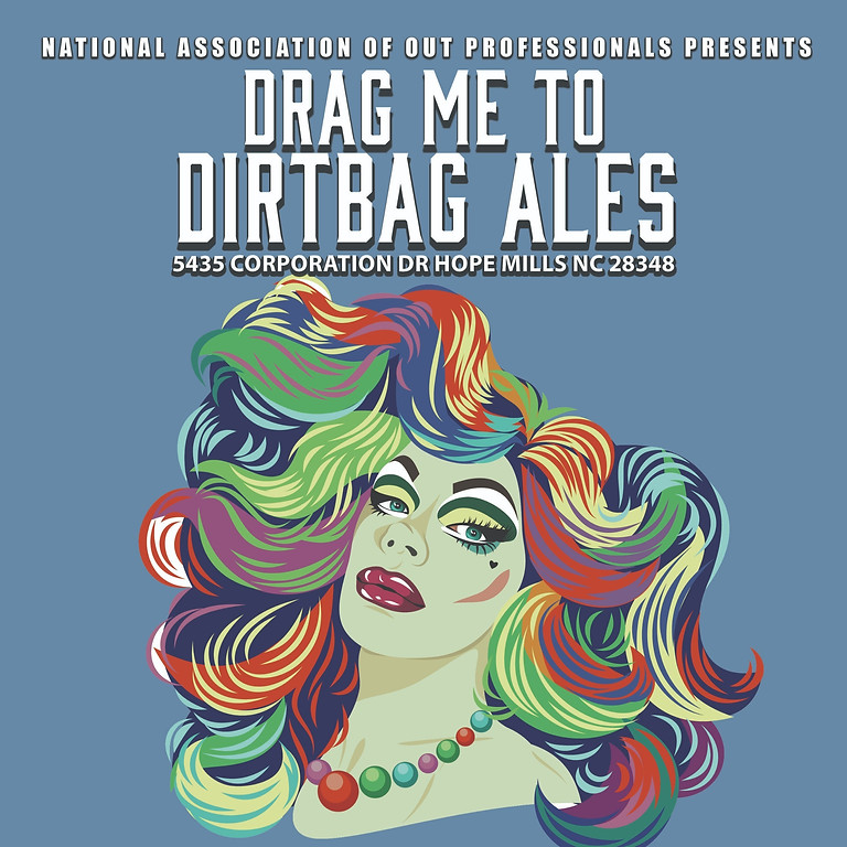 Drag Me to Dirtbag May