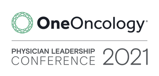 OneOncology Physician Leadership Conference 2021 Oncology Education Total Health Conferencing