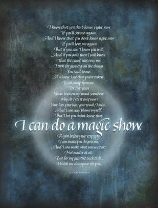 I Can Do A Magic Show