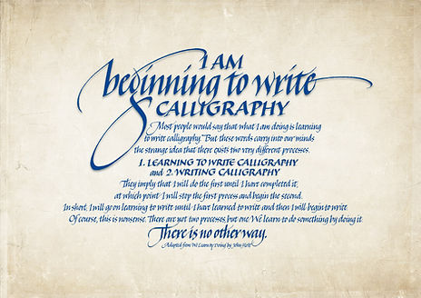 I am beginning to write calligraphy