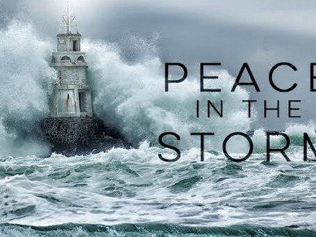 PEACE in the STORM