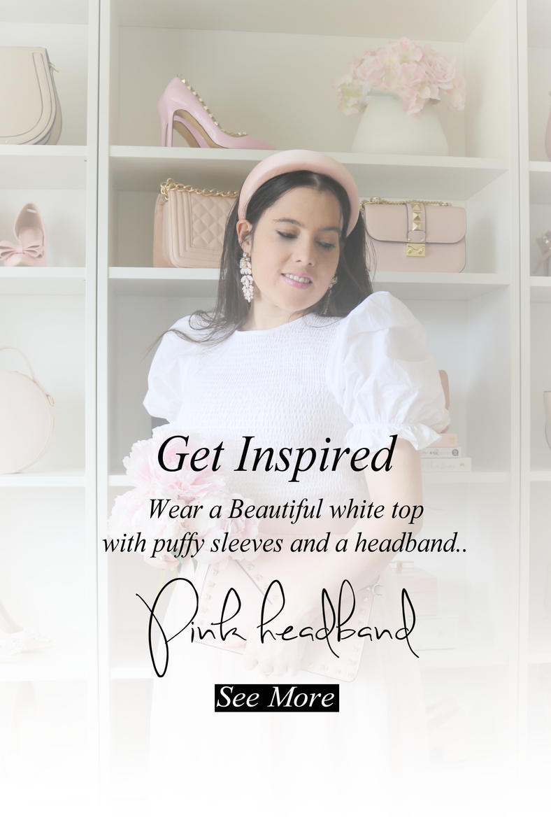 Wear a Beautiful Top and a Pink Headband..