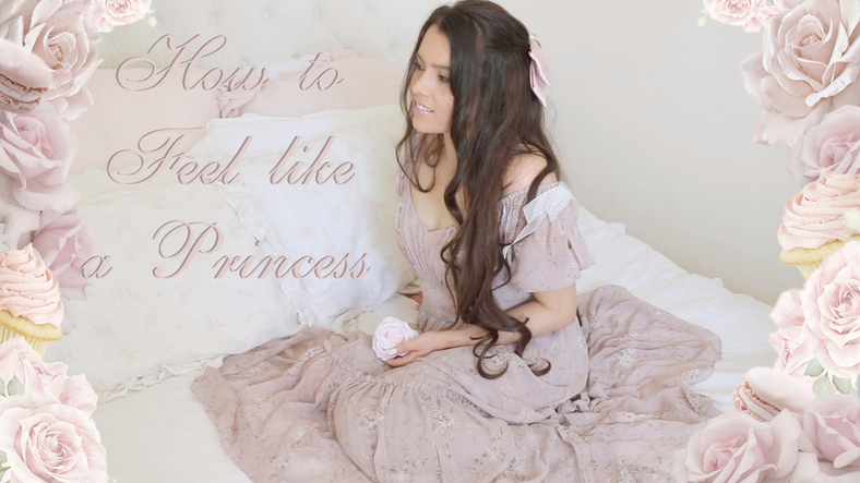 25 TIPS FOR HOW TO FEEL LIKE A PRINCESS