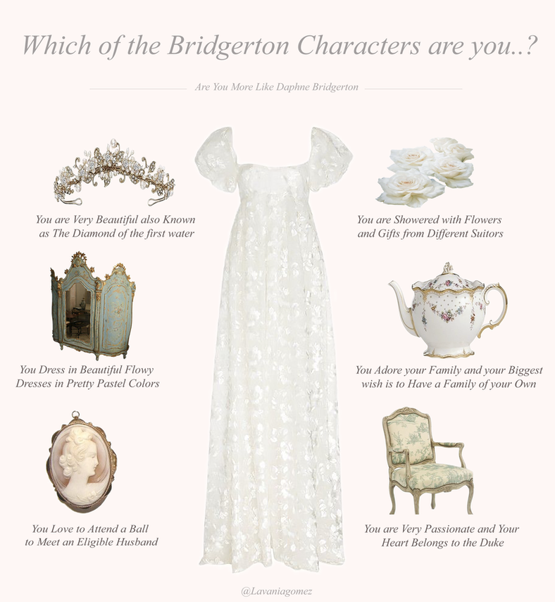 WHICH OF THE BRIDGERTON CHARACTERS ARE YOU QUIZ..
