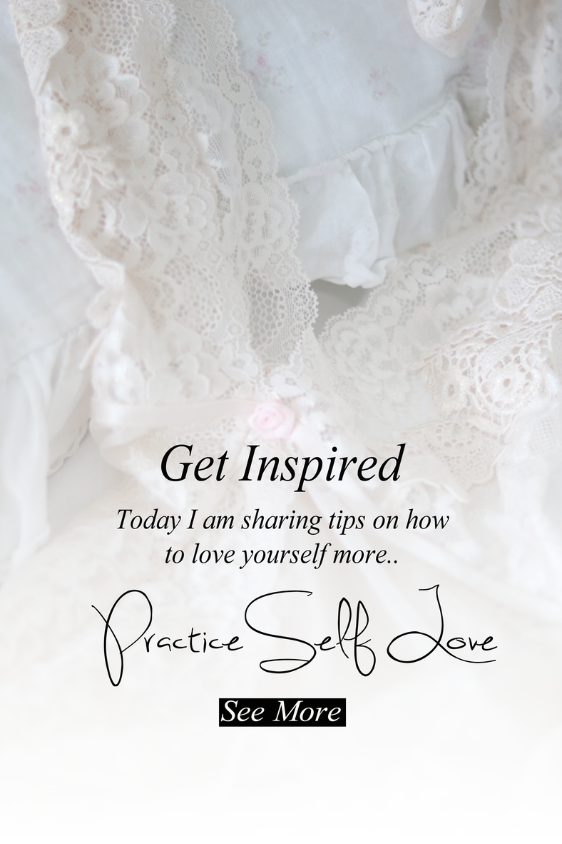 Tips to practice Self Love..