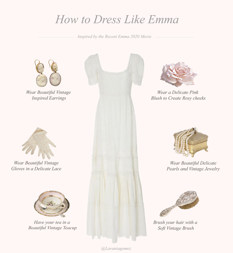 HOW TO BE LIKE EMMA WOODHOUSE (INSPIRED BY THE EMMA 2020 MOVIE)