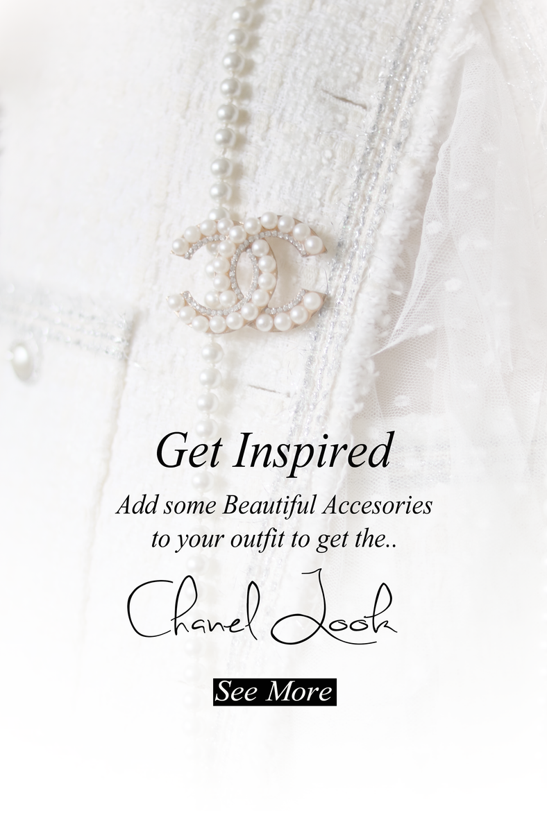 Wear Beautiful accessoires and get the Chanel Look..