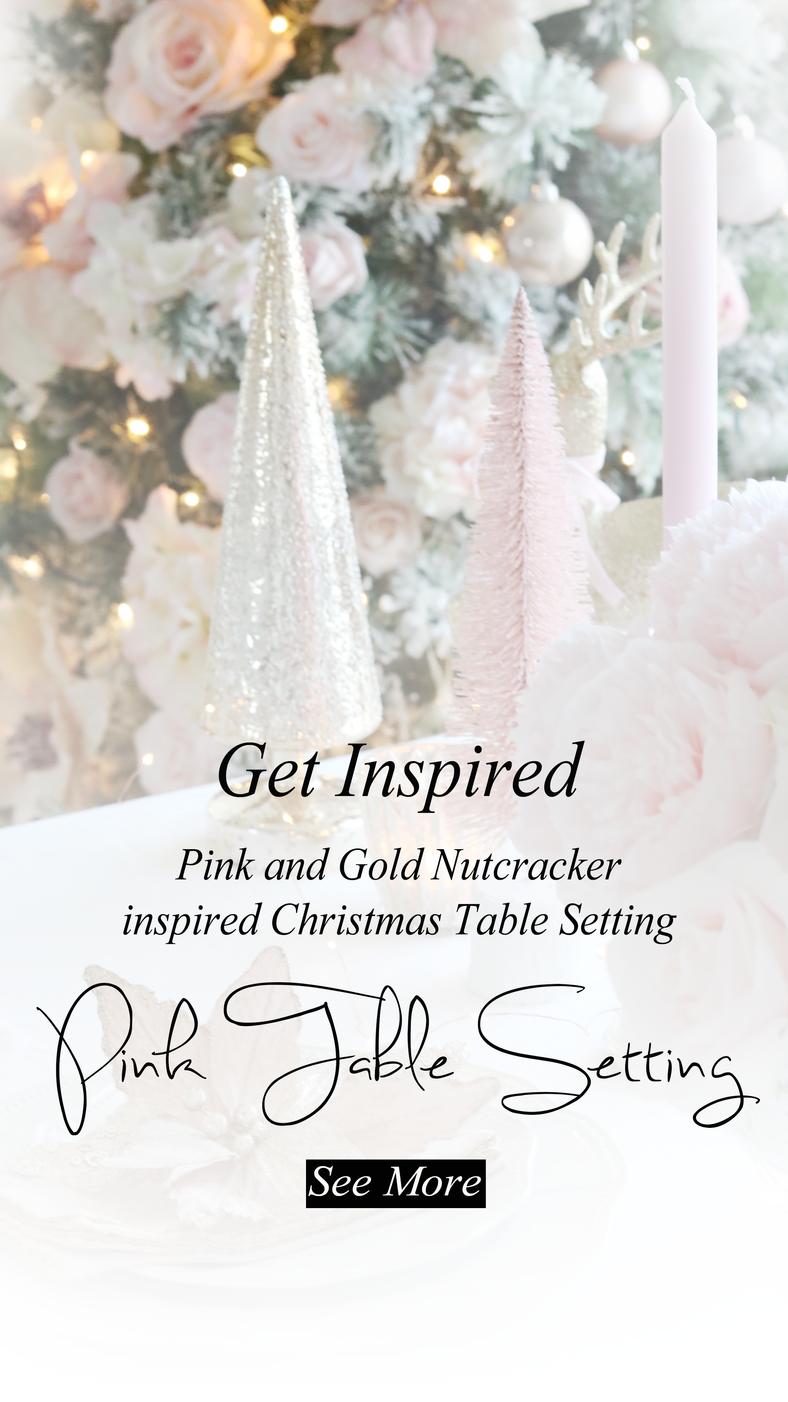 Pink Nutracker Inspired Christmas Table Setting..