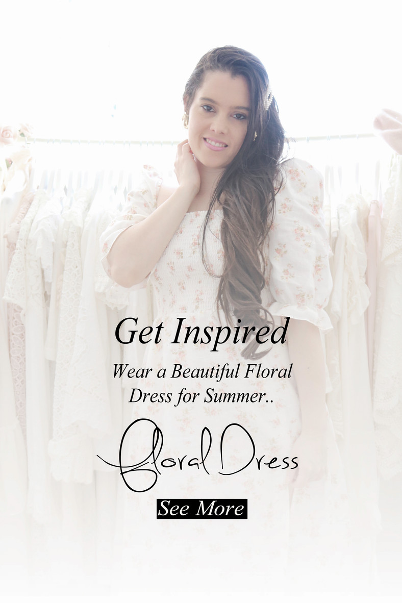 Wear a Beautiful Floral Dress for Summer..