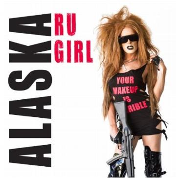 "ALASKA ""RUGIRL"" Single Cover"