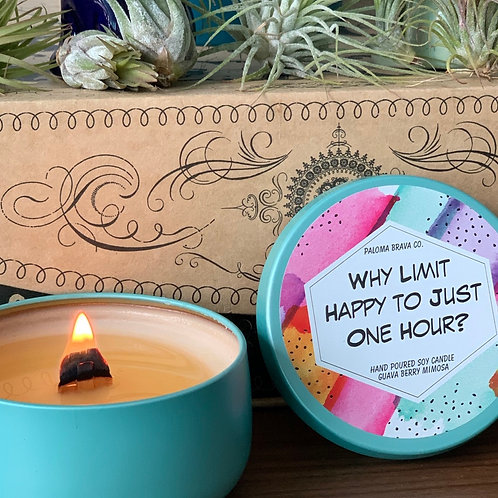 Why Limit Happy to Just One Hour?   Guava Berry Mimosa Soy Candle