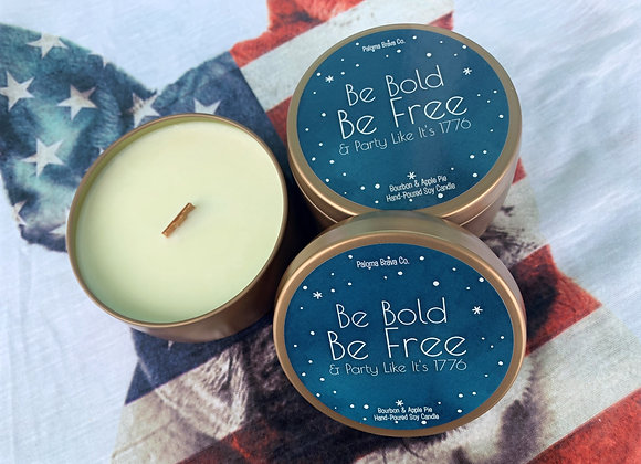 Be Bold, Be Free, & Party Like it's 1776 | Bourbon & Apple Pie Soy Candle