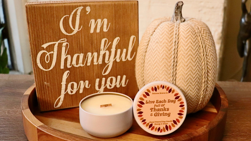 Live Each Day Full of Thanks & Giving | Honey & Clove  Soy Candle