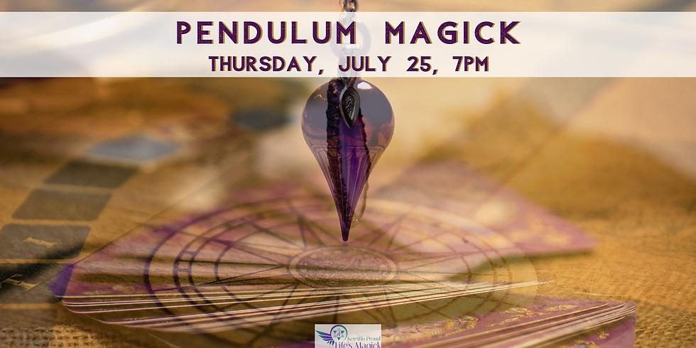 Life's Magick Series - Pendulums