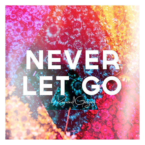 Never Let Go (CD + Digital)