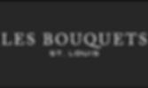 Les Bouquets St. Louis