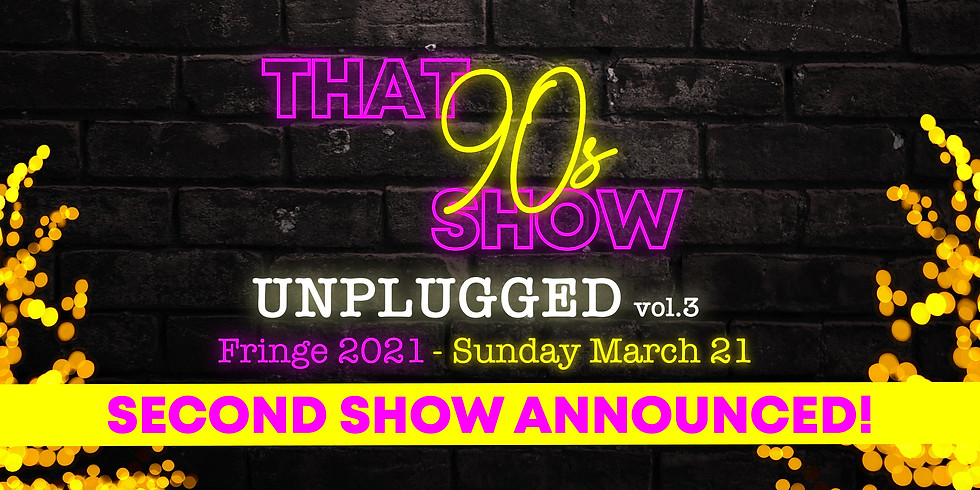 SOLD OUT 2nd Show Unplugged Vol. 3