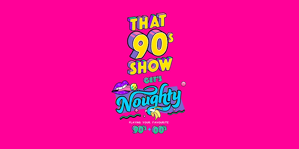 That 90s Show GET'S NOUGHTY