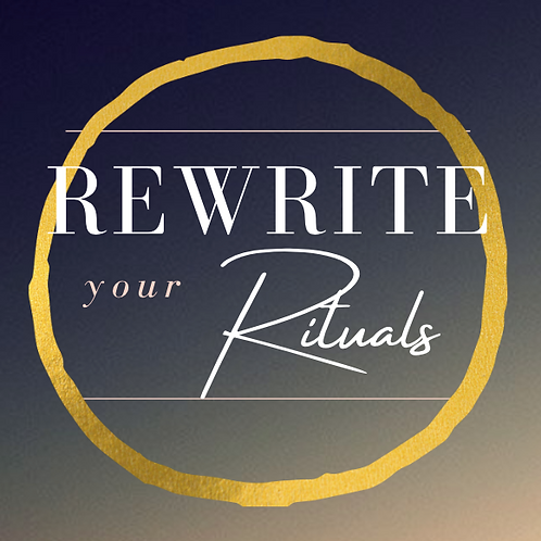 ReWrite Your Rituals