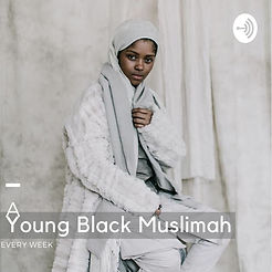Young Black Muslimah Podcast Hosted by B