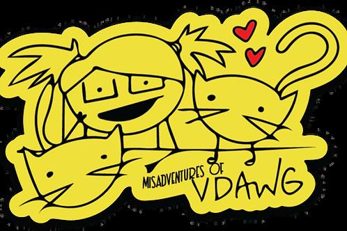 MISADVENTURES OF VDAWG sticker