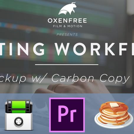 EDITING WORKFLOW SERIES: Ep. 05 - Backup w/ Carbon Copy Cloner