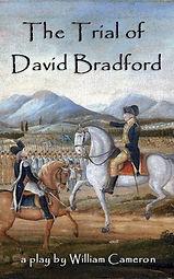 Trial of David Bradford Play.jpg