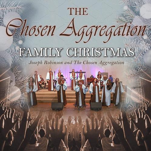 The Chosen Aggregation: Family Christmas