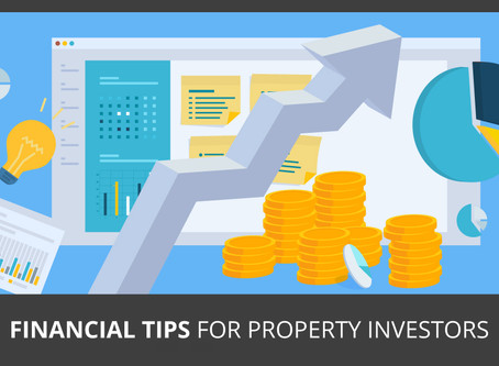 Financial tips for property investors!