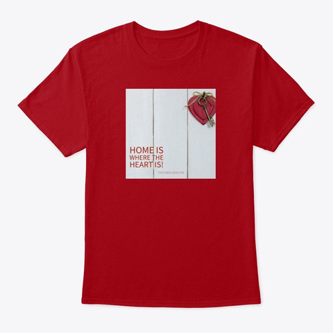 T-Shirt - Home is where the Heart is.jpg