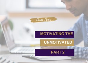 Motivating the Unmotivated - Part 2