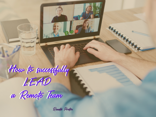 How to Successfully Lead a Remote Team