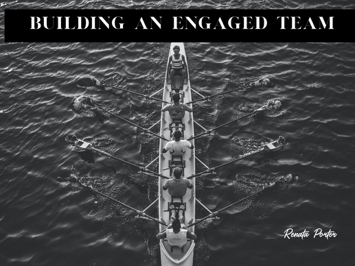 Building an Engaged Team in 2019