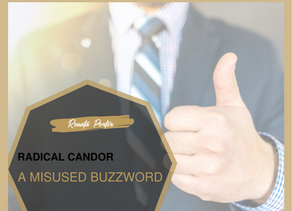 Is Radical Candor the new buzz word in management?
