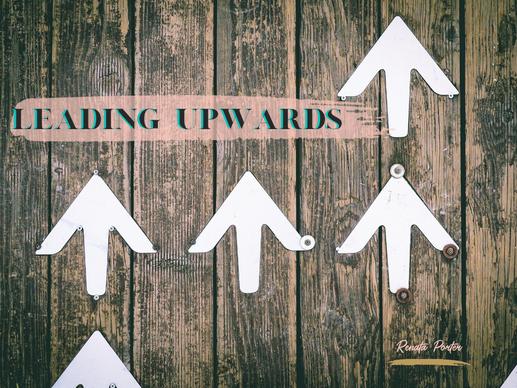 Leading Upwards