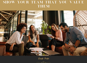 Show Your Team that you Value Them