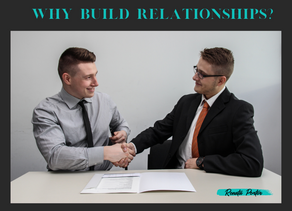 Why Build Relationships