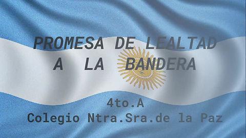Promesa de Lealtad a la Bandera 4to A