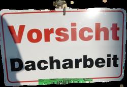 SchildVorsichtDacharbeit 001