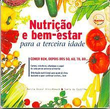 Nutrição e Bem-Estar para a Terceira Idade