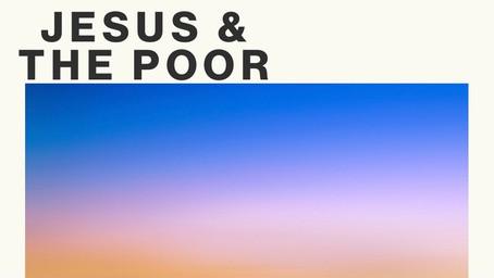 Jesus & The Poor